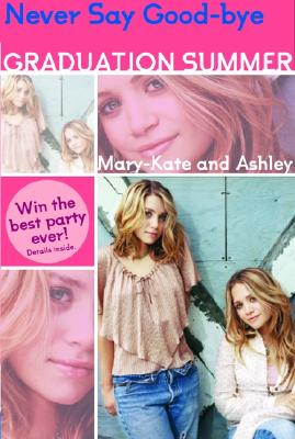 Image for Mary-Kate & Ashley Graduation Summer #3:Everything I Want: (Everything I Want) (Mary-Kate and Ashley Graduation Summer no 3)