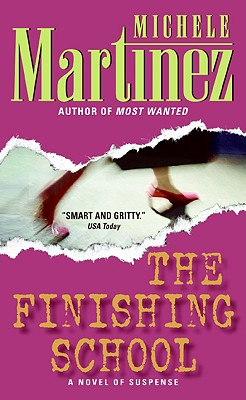 The Finishing School, Martinez, Michele