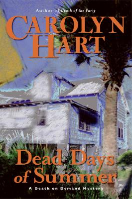 Dead Days of Summer: A Death on Demand Mystery, CAROLYN HART