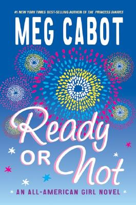 Image for Ready or Not: (An All-American Girl Novel)
