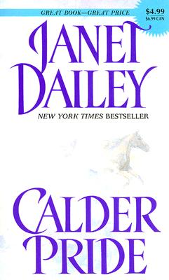 Calder Pride, Janet Dailey