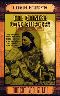 The Chinese Gold Murders: A Judge Dee Detective Story (Judge Dee Mysteries), Van Gulik, Robert