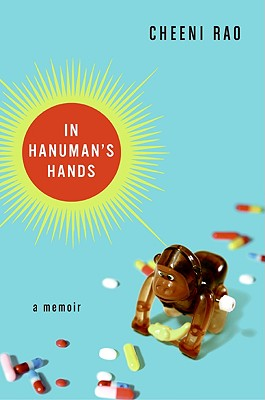 In Hanuman's Hands: A Memoir, Rao, Cheeni
