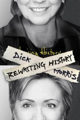 Rewriting History, Morris, Dick