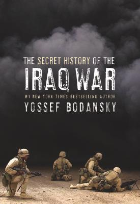 Image for Secret History of the Iraq War