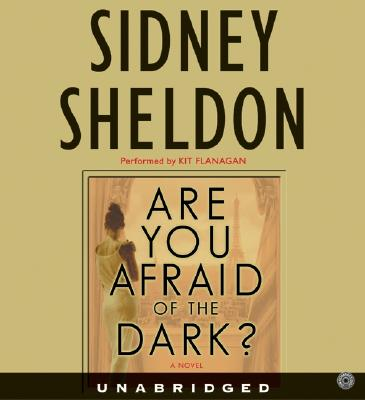 Image for Are You Afraid of the Dark? CD: A Novel (Sheldon, Sidney)