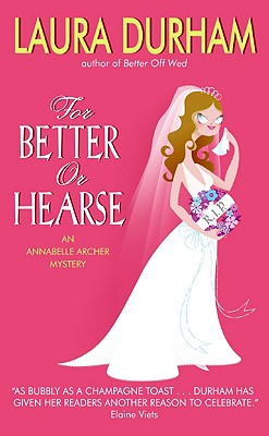 Image for For Better or Hearse: An Annabelle Archer Mystery