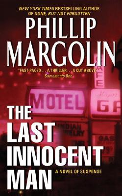 The Last Innocent Man, PHILLIP MARGOLIN
