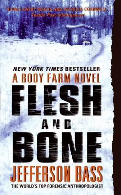Image for FLESH AND BONE BODY FARM NOVEL