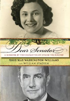 Image for DEAR SENATOR, A MEMOIR BY THE DAUGHTER OF STROM THURMOND