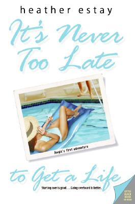 Image for It's Never Too Late To Get A Life