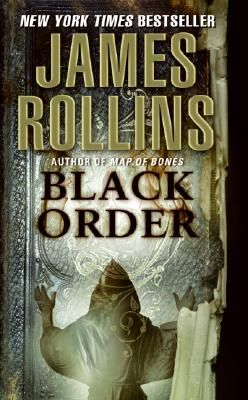 Black Order: A Sigma Novel, JAMES ROLLINS
