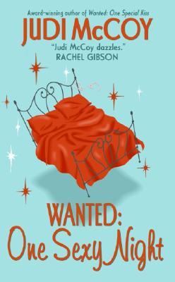 Wanted: One Sexy Night (Starlight Trilogy, Book 3), Judi McCoy