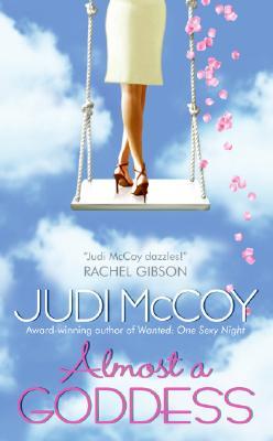 Almost a Goddess, JUDI MCCOY