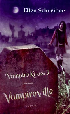 Image for Vampire Kisses 3: Vampireville (Vampire Kisses)