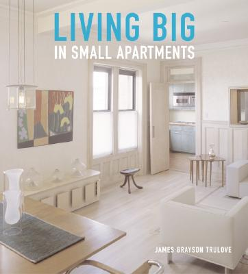 Image for LIVING BIG IN SMALL APARTMENTS