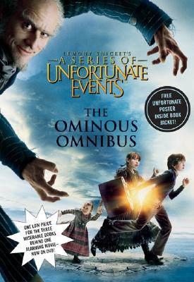 Image for The Ominous Omnibus (A Series of Unfortunate Events, Books 1-3)