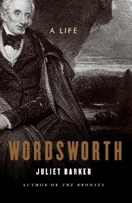 Wordsworth: A Life, BARKER, Juliet R. V.