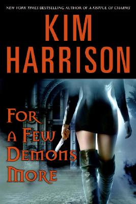 Image for For a Few Demons More (The Hollows, Book 5)
