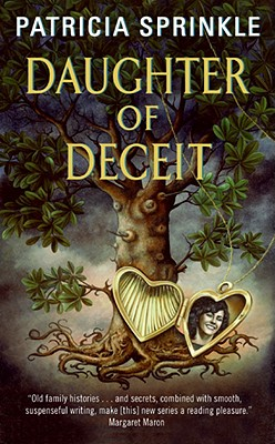 Daughter of Deceit (Family Tree Mysteries, No. 3), Patricia Sprinkle