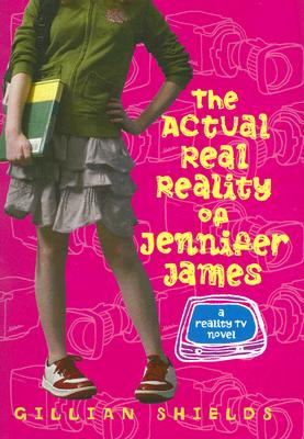 Image for The Actual Real Reality Of Jennifer James