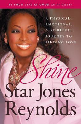 Image for Shine: A Physical, Emotional, and Spiritual Journey to Finding Love