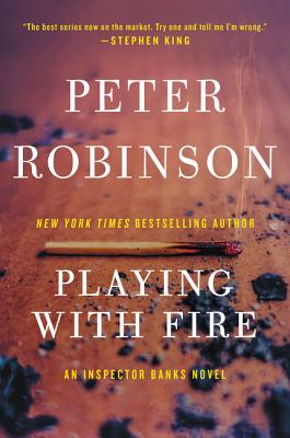 Image for Playing with Fire: A Novel of Suspense (Alan Banks Series)