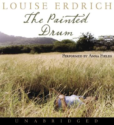 The Painted Drum [Audiobook], Erdrich, Louise