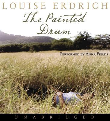 The Painted Drum [Audiobook], Erdrich, Louise