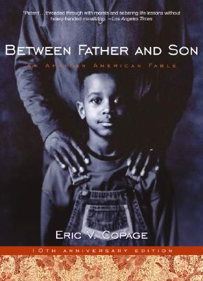 Image for Between Father And Son : An African-American Fable
