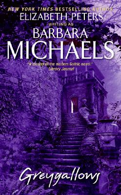 Greygallows, BARBARA MICHAELS