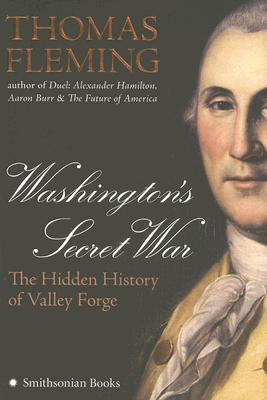 Image for Washington's Secret War: The Hidden History of Valley Forge