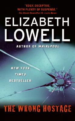 The Wrong Hostage (Bk 2 St. Kilda Series), Elizabeth Lowell