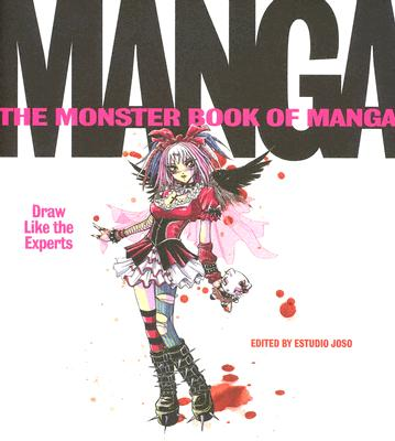 Image for The Monster Book of Manga: Draw Like the Experts