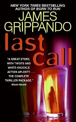 Last Call (Jack Swyteck), James Grippando