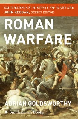 Image for Roman Warfare (Smithsonian History of Warfare)