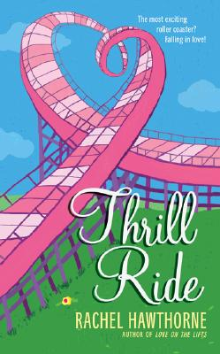 Thrill Ride, RACHEL HAWTHORNE, JAN NOWASKY