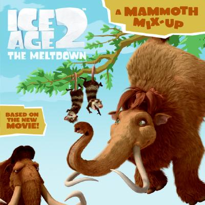 Image for Ice Age 2: A Mammoth Mix-Up (Ice Age 2)