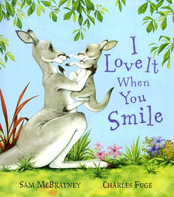 Image for I Love It When You Smile