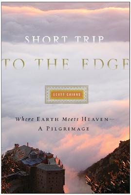 Image for Short Trip to the Edge: Where Earth Meets Heaven--A Pilgrimage