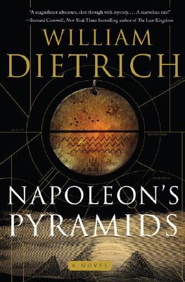 Napoleon's Pyramids, WILLIAM DIETRICH