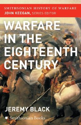 Image for The Warfare in the Eighteenth Century (Smithsonian History of Warfare)