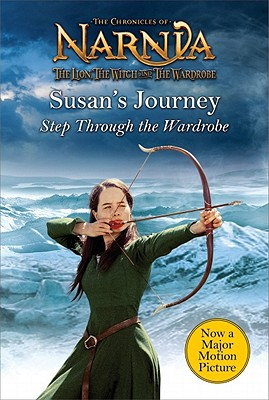 Image for Susan's Journey: Step Through the Wardrobe (Narnia)