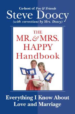 Image for The Mr. and Mrs. Happy Handbook : Everything I Know about Love and Marriage