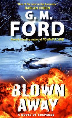 Blown Away (Frank Corso), G.M. FORD