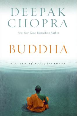 Image for Buddha: A Story of Enlightenment By Deepak Chopra