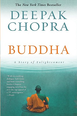 Buddha: A Story of Enlightenment (Enlightenment Series), Chopra, Deepak