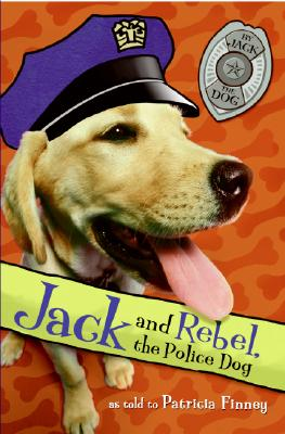 Image for Jack and Rebel, the Police Dog