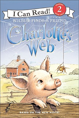 Image for Charlotte's Web: Wilbur Finds a Friend (I Can Read Book 2)