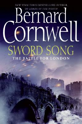Sword Song: The Battle For London, Cornwell, Bernard